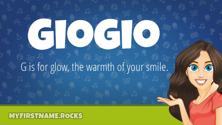 My First Name Giogio Rocks!