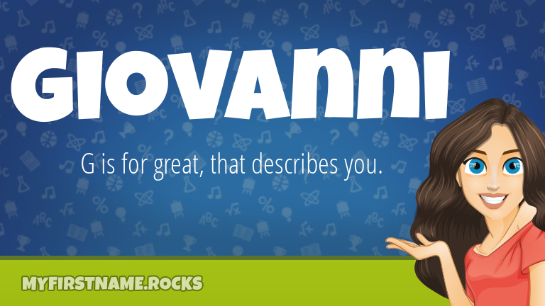 My First Name Giovanni Rocks!