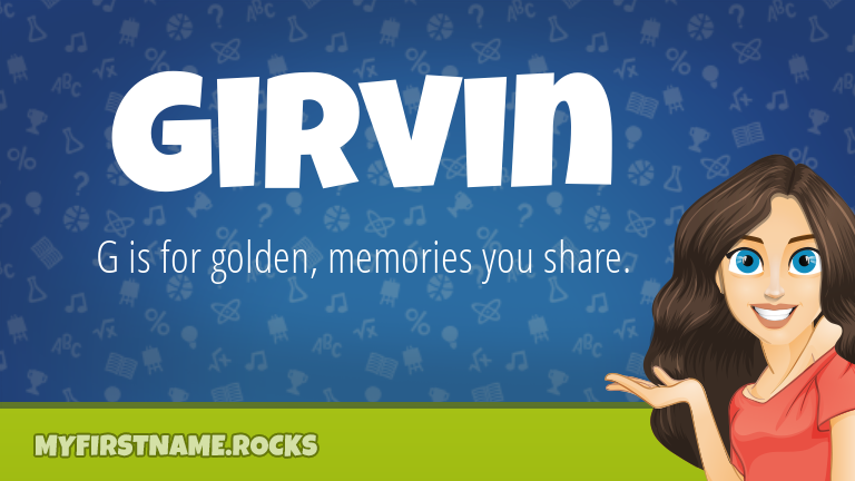 My First Name Girvin Rocks!