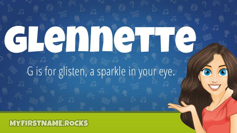 My First Name Glennette Rocks!