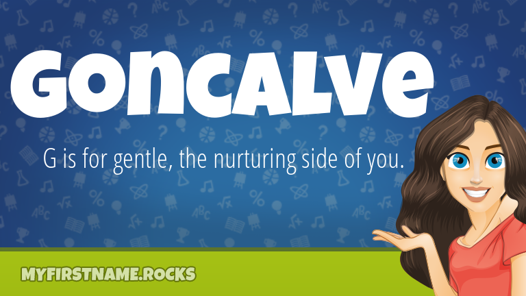 My First Name Goncalve Rocks!