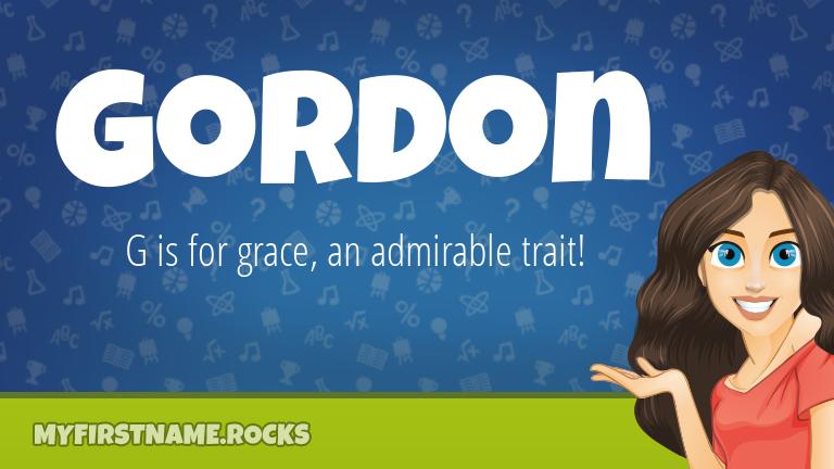 My First Name Gordon Rocks!