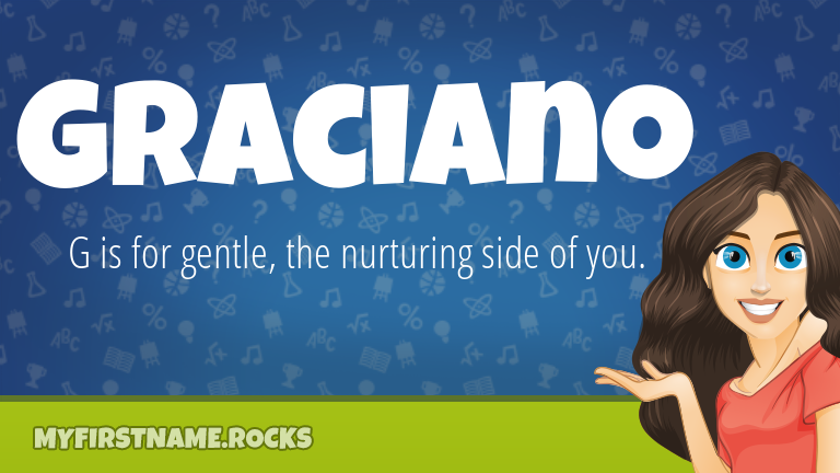 My First Name Graciano Rocks!