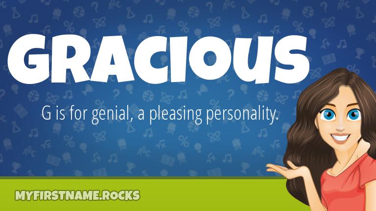 My First Name Gracious Rocks!