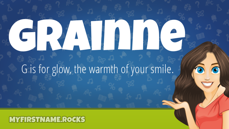 My First Name Grainne Rocks!