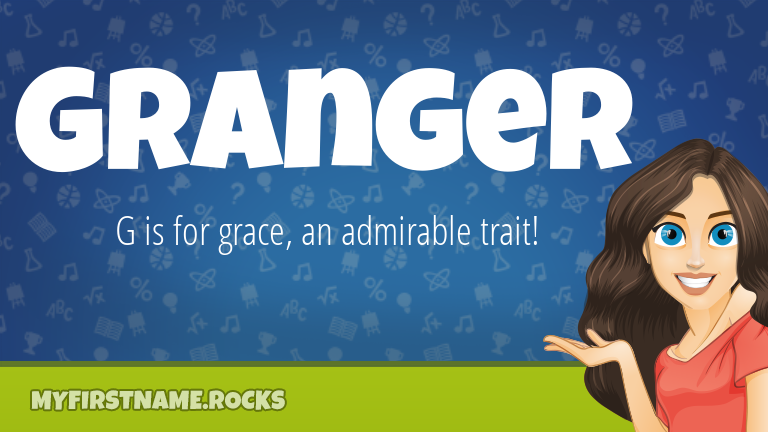 My First Name Granger Rocks!