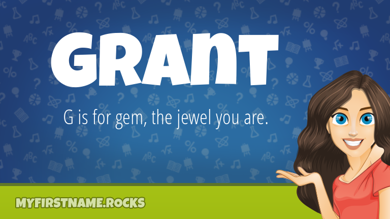 My First Name Grant Rocks!
