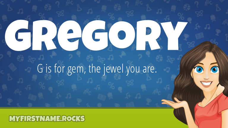 My First Name Gregory Rocks!