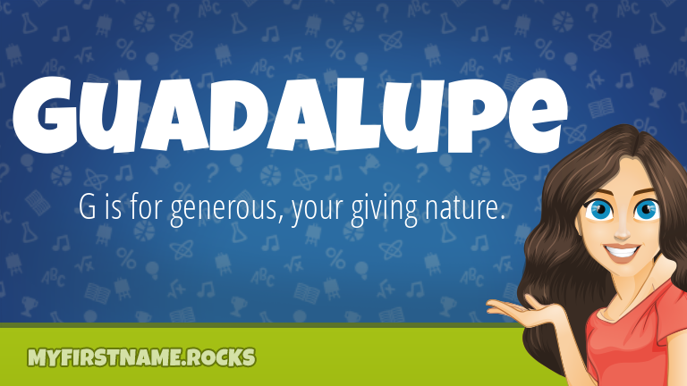 My First Name Guadalupe Rocks!