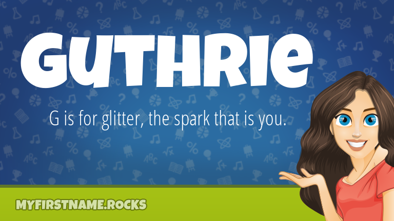 My First Name Guthrie Rocks!