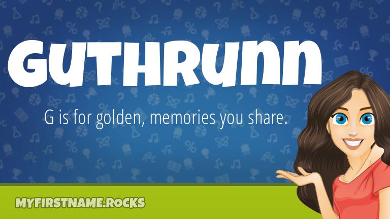 My First Name Guthrunn Rocks!