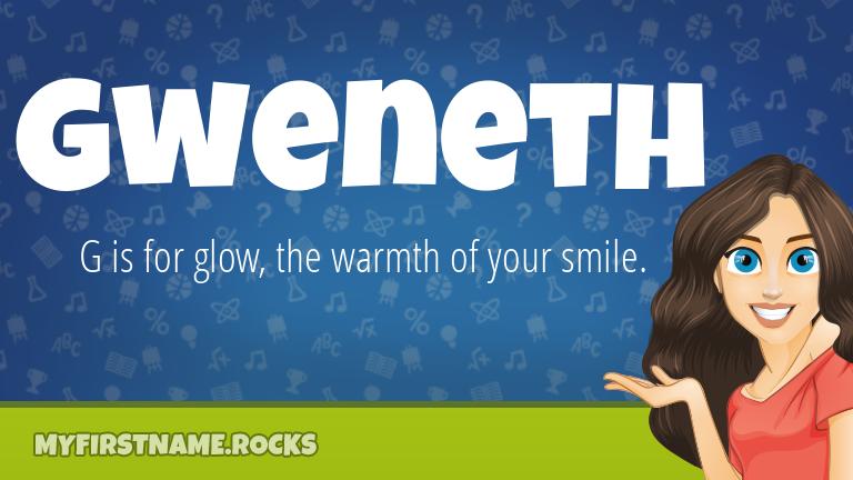 My First Name Gweneth Rocks!