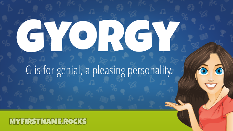 My First Name Gyorgy Rocks!
