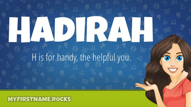 My First Name Hadirah Rocks!