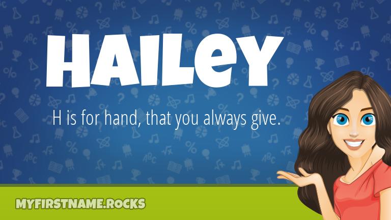 My First Name Hailey Rocks!