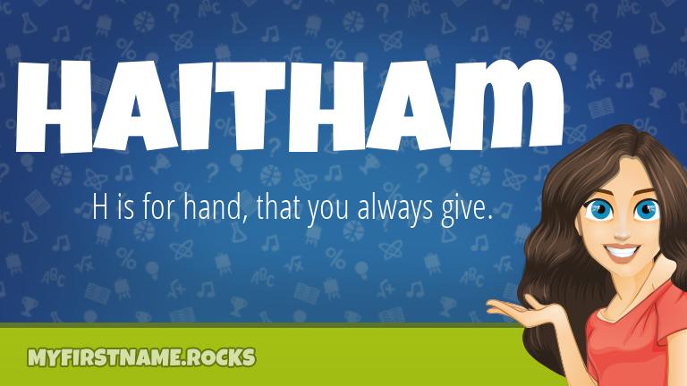 My First Name Haitham Rocks!