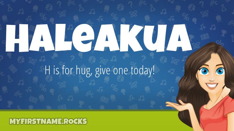 My First Name Haleakua Rocks!