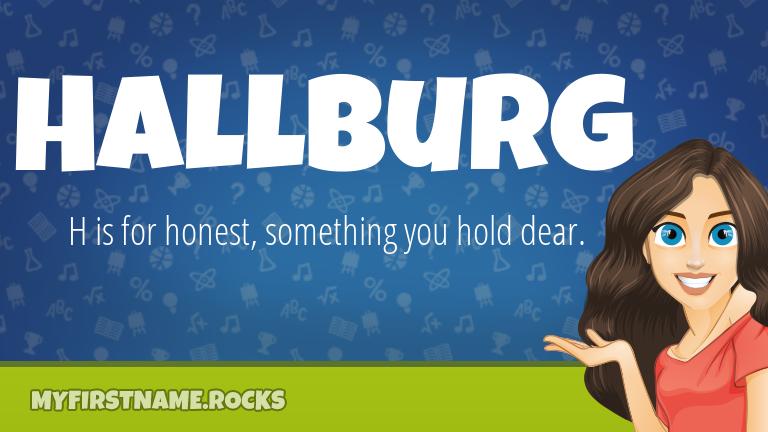 My First Name Hallburg Rocks!