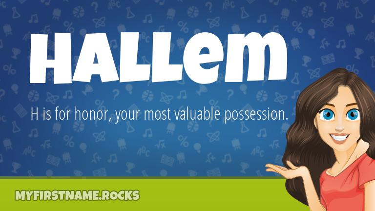 My First Name Hallem Rocks!