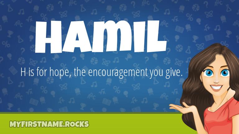 My First Name Hamil Rocks!