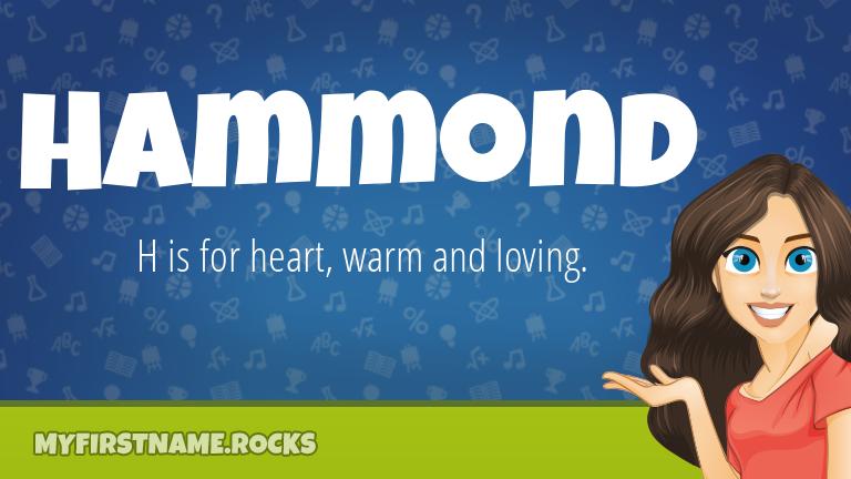 My First Name Hammond Rocks!