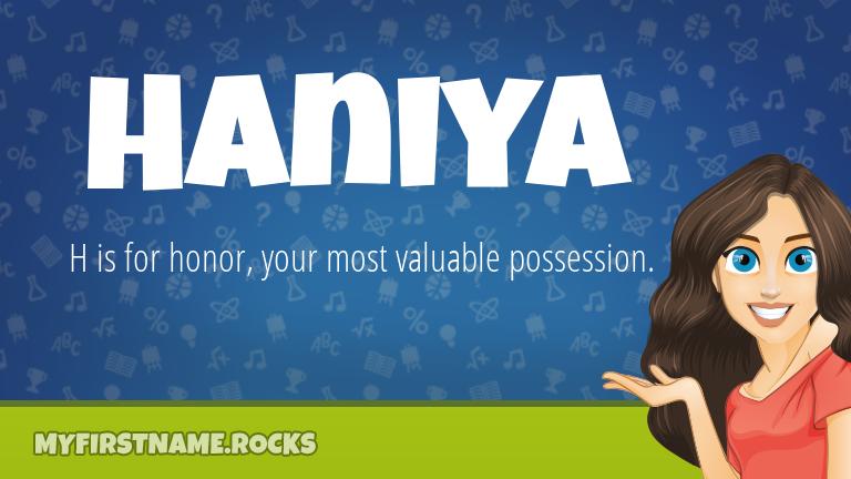 My First Name Haniya Rocks!