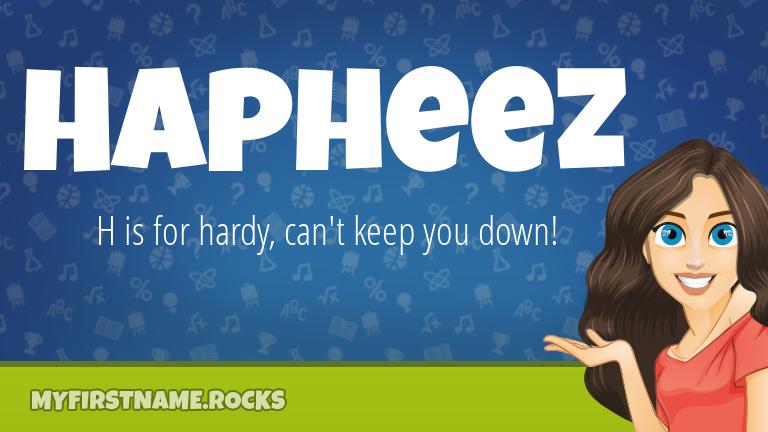 My First Name Hapheez Rocks!