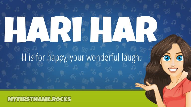 My First Name Hari Har Rocks!