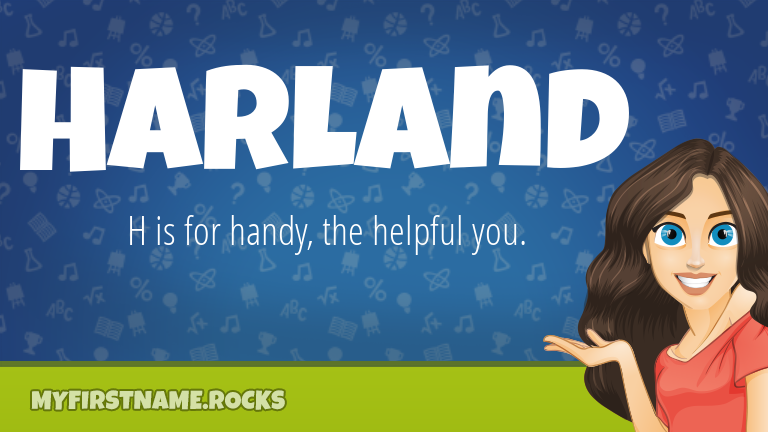 My First Name Harland Rocks!