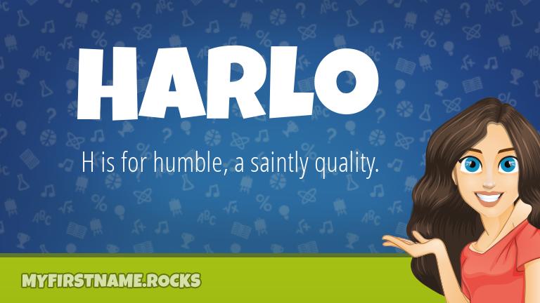 My First Name Harlo Rocks!