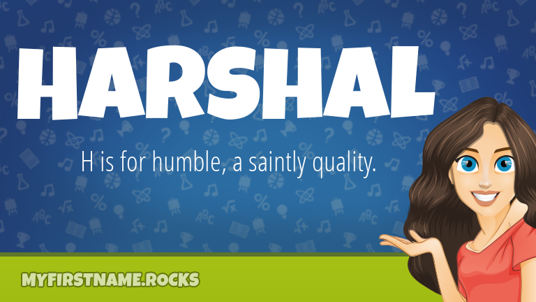 My First Name Harshal Rocks!