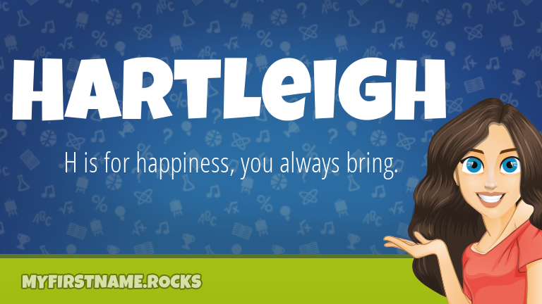 My First Name Hartleigh Rocks!