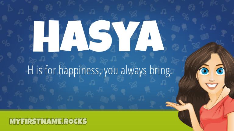 My First Name Hasya Rocks!