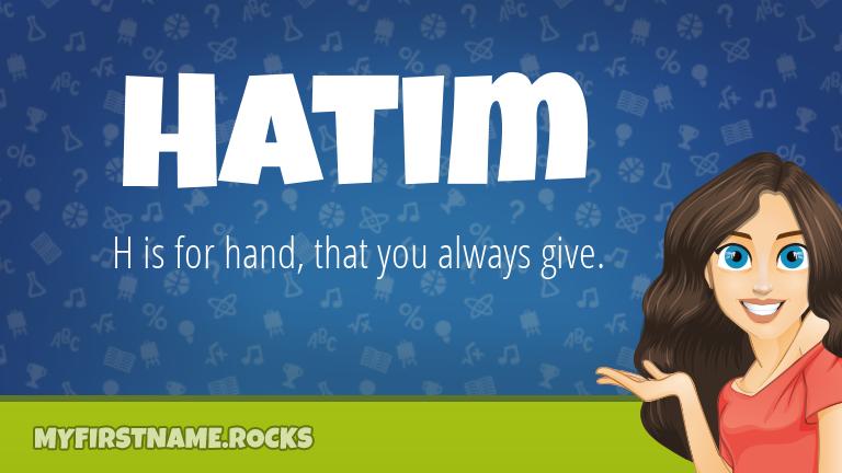 My First Name Hatim Rocks!