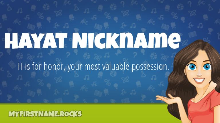My First Name Hayat Nickname Rocks!