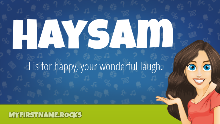 My First Name Haysam Rocks!