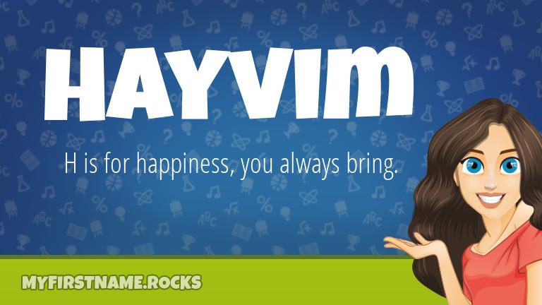 My First Name Hayvim Rocks!
