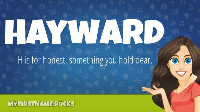 My First Name Hayward Rocks!