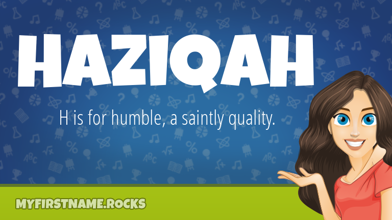 My First Name Haziqah Rocks!