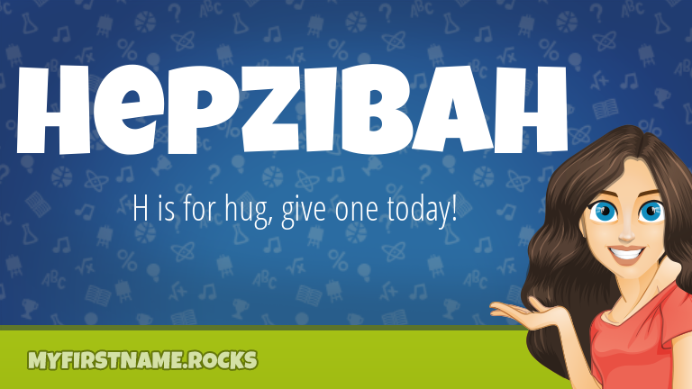 My First Name Hepzibah Rocks!
