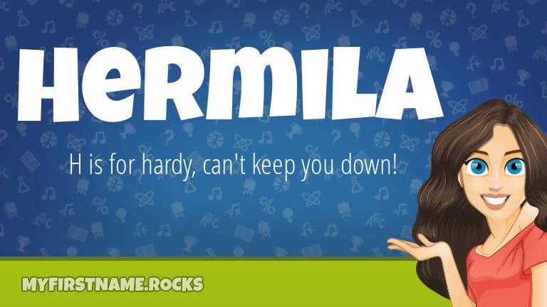 My First Name Hermila Rocks!