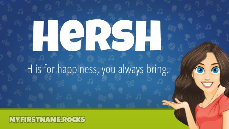 My First Name Hersh Rocks!