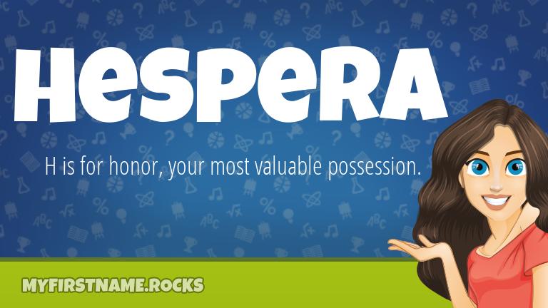 My First Name Hespera Rocks!