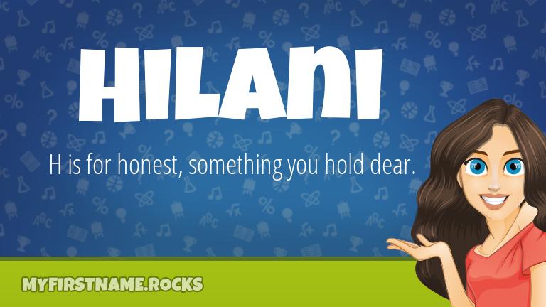My First Name Hilani Rocks!