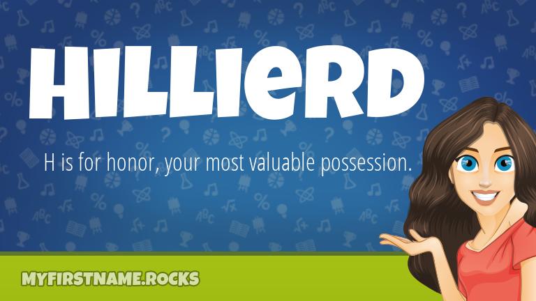 My First Name Hillierd Rocks!