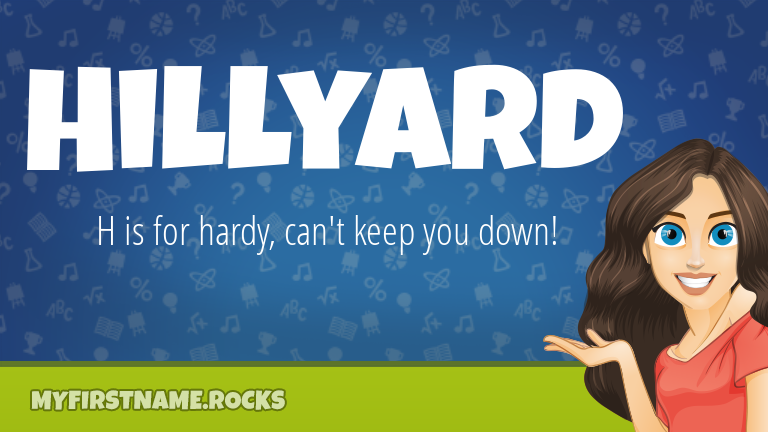 My First Name Hillyard Rocks!