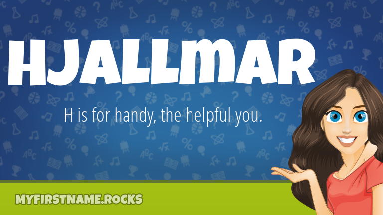 My First Name Hjallmar Rocks!