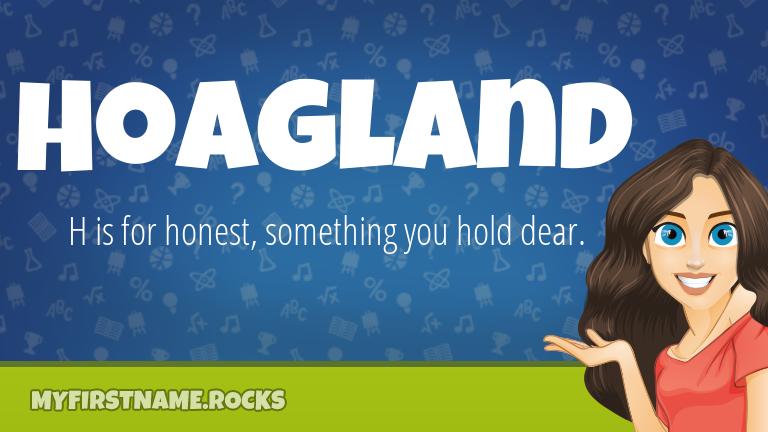 My First Name Hoagland Rocks!
