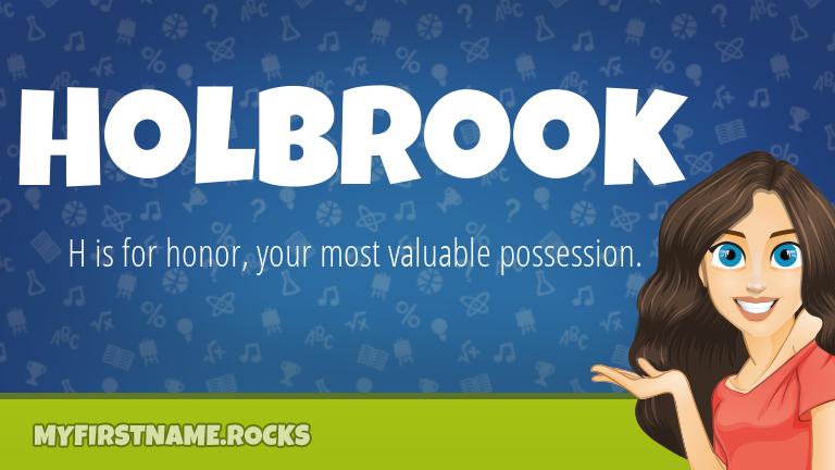 My First Name Holbrook Rocks!