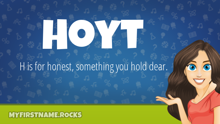 My First Name Hoyt Rocks!